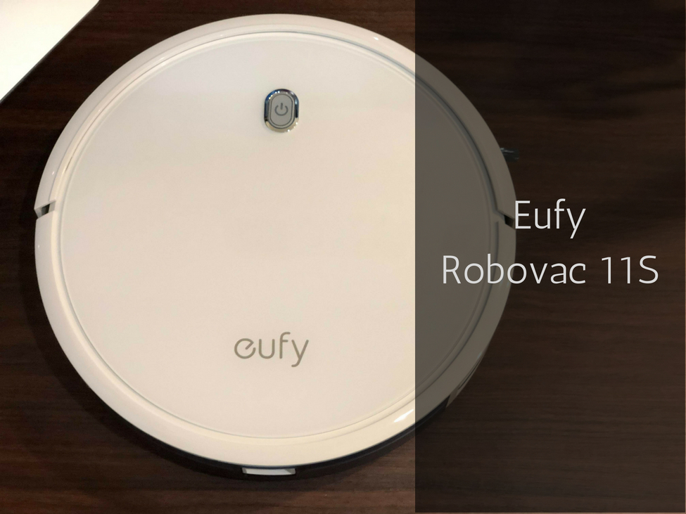 Eufy ロボット掃除機 RovoVac 11S レビュー